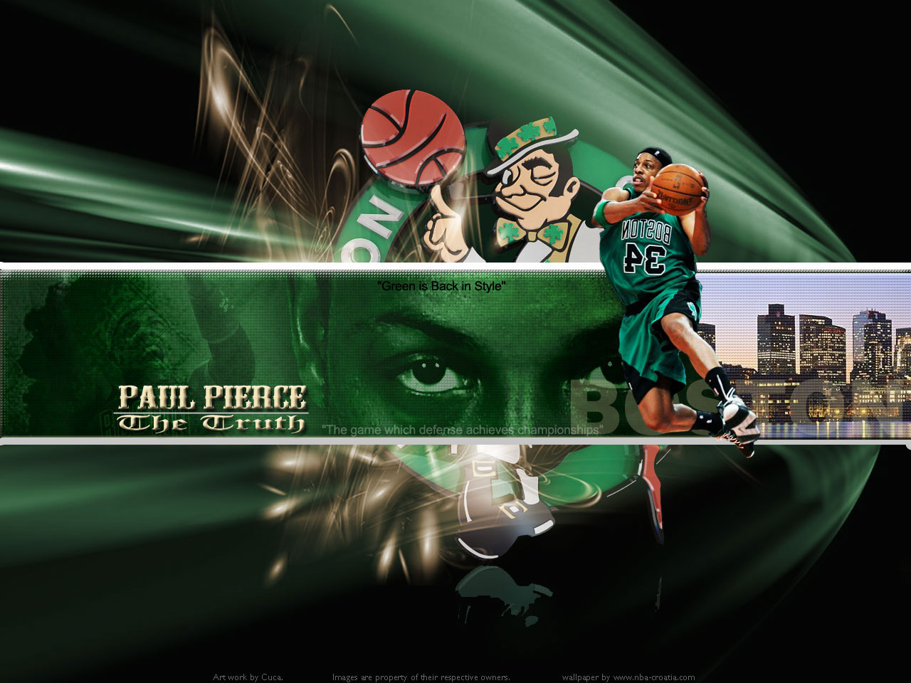 Cuca s wallpaper is of PAUL PIERCE... I added one wallpaper of Pierce ...